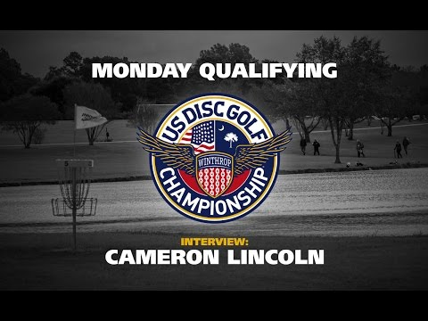 USDGC 2015 Cameron Lincoln Monday Qualifying Interview