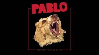 Pablo - Commander! The prey is still alive!