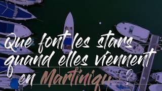 Que font les stars quand elles viennent en Martinique ?