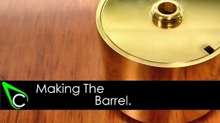 How To Make A Clock In The Home Machine Shop - Part 7 - Making The Barrel