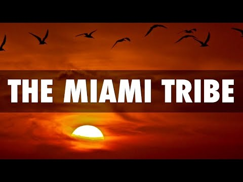 The Miami People: History, Culture & Affiliations