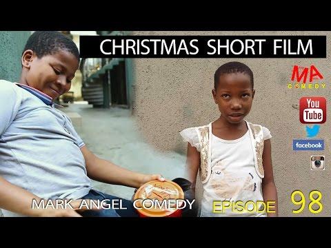 CHRISTMAS SHORT FILM (Mark Angel Comedy) (Episode 98)