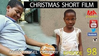 CHRISTMAS SHORT FILM (Mark Angel Comedy) (Episode 98)
