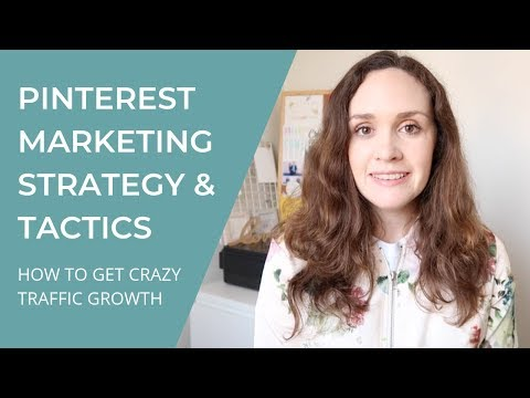 PINTEREST MARKETING STRATEGY AND TACTICS: HOW TO GET CRAZY TRAFFIC GROWTH thumbnail