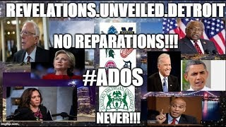 NO REPARATIONS #ADOS!!!-Conclusion.