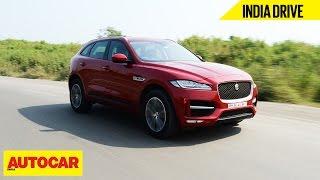 Jaguar F-Pace | India Drive | Autocar India