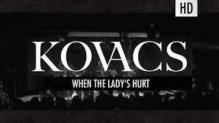 Kovacs - When The Lady