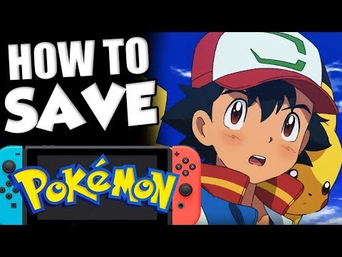 How To SAVE POKEMON! What Pokemon Switch NEEDS