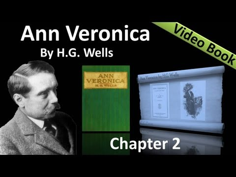 Chapter 02 - Ann Veronica by H. G. Wells - Ann Veronica Gathers Points of View