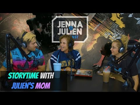Podcast #103 - Storytime with Julien's Mom