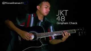 (AKB48/JKT48) Gingham Check - Novan (Fingerstyle Guitar Cover)