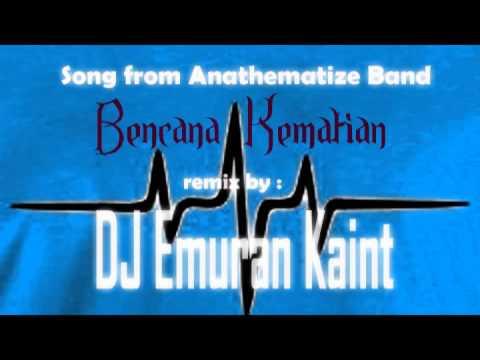 DJ Emuran Kaint - Bencana Kematian (Remix)