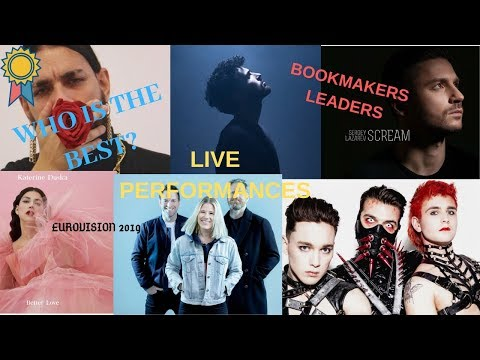 Live Performances of Bookmakers Leaders [Eurovision 2019]