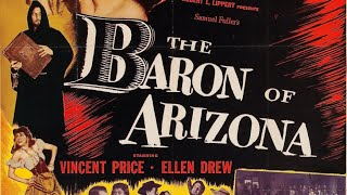 The Fantastic Films of Vincent Price # 23 - The Baron of Arizona