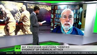 White House claims on Syria chemical attack 'obviously false'   Prof  Theodor Postol of MIT