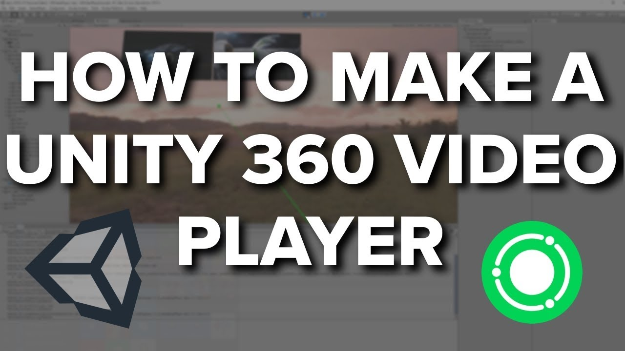 How To Make A Unity 360 Video Player In Under 15 Minutes! (Project in the  Description)