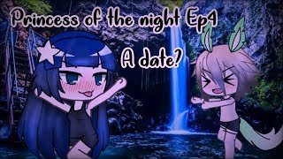 Princess of the night || Ep4 S1||GLS