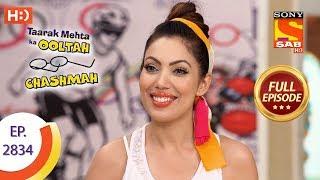 Taarak Mehta Ka Ooltah Chashmah - Ep 2834 - Full Episode - 7th October, 2019