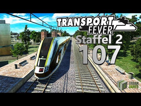 Einbrüche 🚆 ► [S2 107] ► Let's Play Transport Fever German
