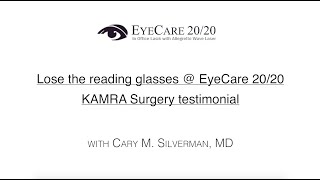 Lose the Reading Glasses @ EyeCare 20/20: KAMRA Surgery Testimonial with Katie