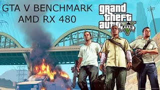 gta v 1080p benchmark with gameplay amd rx 480 with i5 6600k cpu