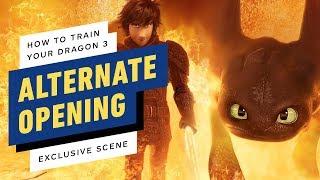 How to Train Your Dragon 3 - Exclusive Alternate Opening Scene (Animatic)