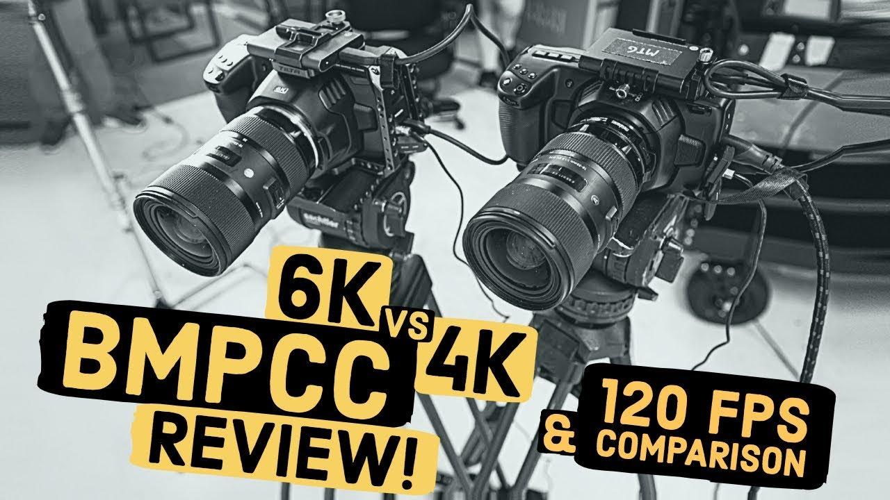Bmpcc 6k Vs 4k Review 120 Fps Test Footage Low Light Comparison On Blackmagic Pocket Camera Youtube