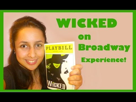 My Wicked on Broadway Experience
