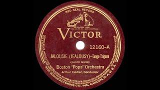 1938 HITS ARCHIVE: Jalousie (Jealousy) - Boston Pops Orchestra (recorded 1935)