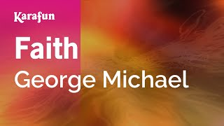 Karaoke Faith - George Michael *