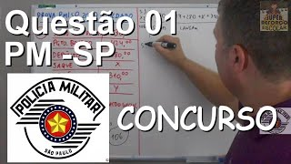 PM - Polícia Militar SP - Questão 01 - Soldado - Porcentagem e Regra de três.