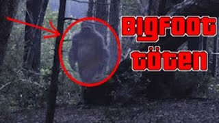 BIGFOOT TÖTEN! FINDING BIGFOOT!
