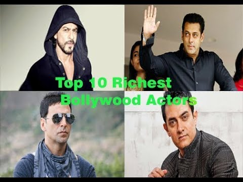 2018  Top 10 Richest Bollywood Actors