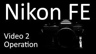 Відео інструкція Никон Фе 2: Операція