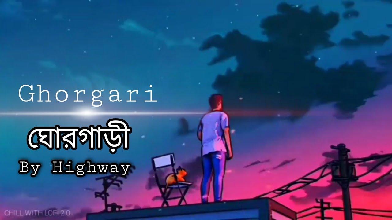 Download GhorGari_||_ঘোরগাড়ী_||_By_Highway_||_ভবের_গান_||_New cover_||_ by Nirob mahmud