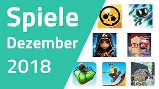 Top Spiele für Android & iOS - Dezember 2018 (mit BRAWL STARS!)