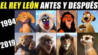 EL REY LEON ANTES Y DESPUÉS 1994 - 2019