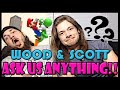 ASK US ANYTHING!! - With Scott From JHMDF