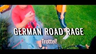German Road Rage   Part  #9   DU TROTTEL! // Leek