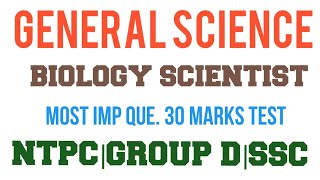 General Science biology most imp Scientist for railway ntpc group d ssc cgl chsl drdo mts all gov