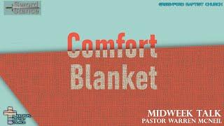 58) Sword Stance - Comfort Blanket - Pastor Warren McNeil