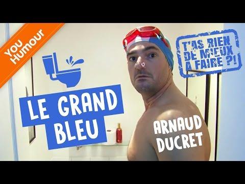 ARNAUD DUCRET - Le grand bleu
