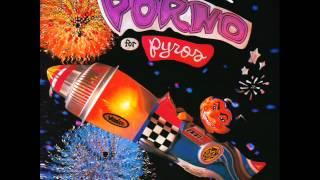 Porno for Pyros - Blood Rag