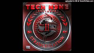 Tech N9ne -  Tell Me If I