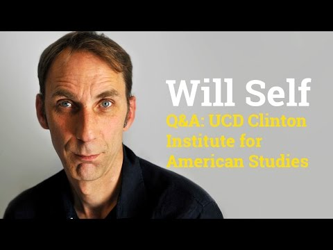 Will Self | Q&A with UCD Clinton Institute for American Studies (2017)