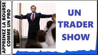 UN TRADER SHOW POUR VOUS! COMMENT DEVENIR TRADER TEMP PLEIN MÊME AVEC UN PETIT CAPITAL...