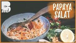 Papaya Salat - Original Thai Rezept
