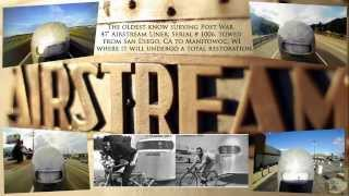1947 Airstream Travel Trailer: A Cross-Country Time Lapse
