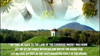 TRAIL OF TEARS  THE LAND OF THE CHEROKEE