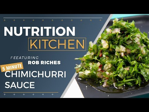 nutrition-kitchen-|-rob-riches:-5-minute-chimichurri-sauce